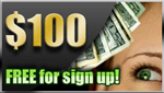 $100 free for sign up!